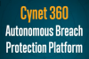 With Cynet 360 Against Cyber Attacks